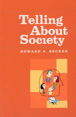 Telling About Society - Chicago Guides to Writing, Editing and Publishing (Paperback)
