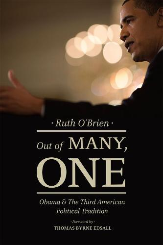Out of Many, One: Obama and the Third American Political Tradition (Hardback)