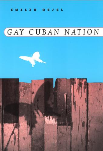 Gay Cuban Nation (Paperback)
