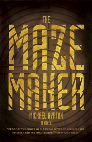 The Maze Maker: A Novel (Paperback)