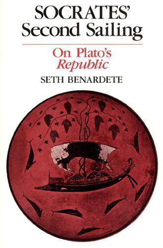 "Socrates' Second Sailing: On Plato's ""Republic"" (Paperback)"