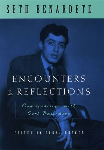 Encounters and Reflections: Conversations with Seth Benardete (Hardback)
