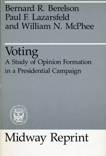 Voting: Study of Opinion Formation in a Presidential Campaign (Paperback)