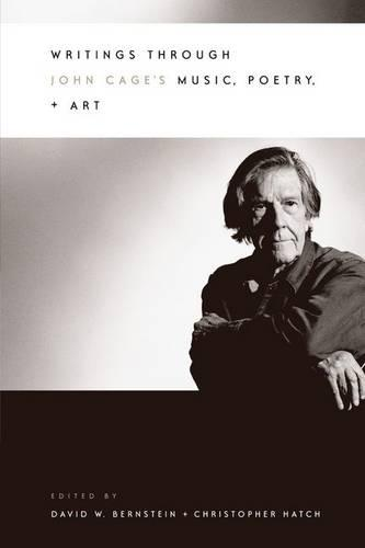 Writings Through John Cage's Music, Poetry and Art (Hardback)
