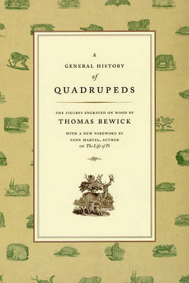 A General History of Quadrupeds: The Figures Engraved on Wood (Paperback)