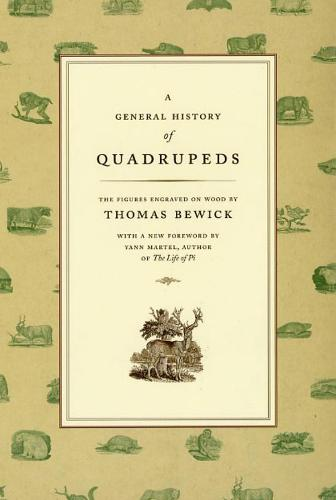 A General History of Quadrupeds: The Figures Engraved on Wood (Hardback)