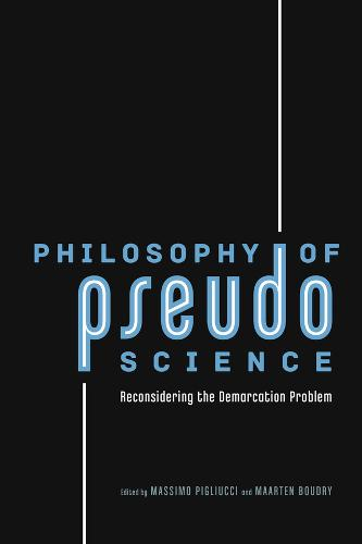 Philosophy of Pseudoscience: Reconsidering the Demarcation Problem (Paperback)