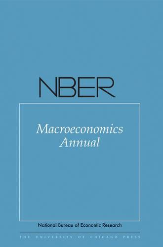 NBER Macroeconomics Annual: v.27 - National Bureau of Economic Research Macroeconomics Annual (Hardback)
