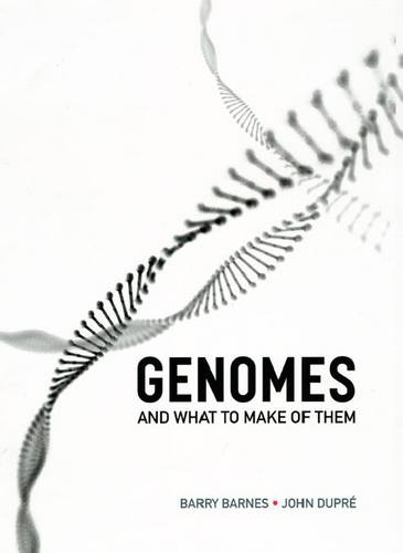 Genomes and What to Make of Them (Paperback)