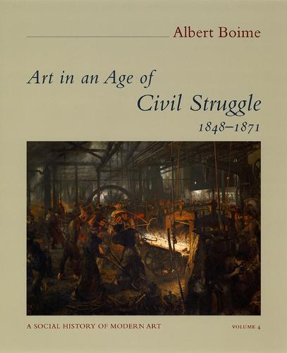 Art in an Age of Civil Struggle, 1848-1871 - Social History of Modern Art (Hardback)