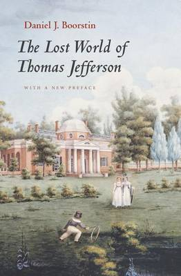 The Lost World of Thomas Jefferson (Paperback)
