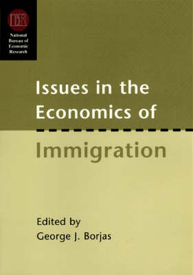 Issues in the Economics of Immigration - National Bureau of Economic Research Conference Report 2000 (Hardback)