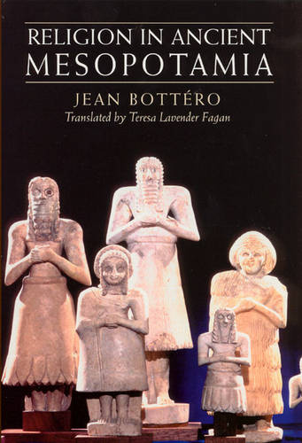 Religion in Ancient Mesopotamia (Paperback)