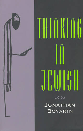 Thinking in Jewish - Religion and Postmodernism (Paperback)