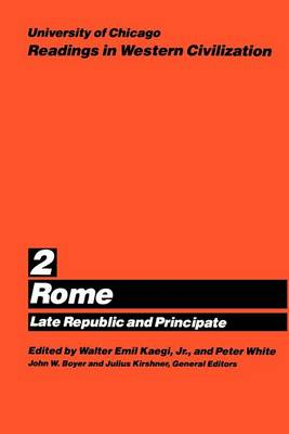 Readings in Western Civilization: Rome v.2 - Readings in Western Civilization Volume 2 (Paperback)