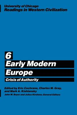 Readings in Western Civilization: Early Modern Europe v.6 - Readings in Western Civilization Vol 6 (Paperback)