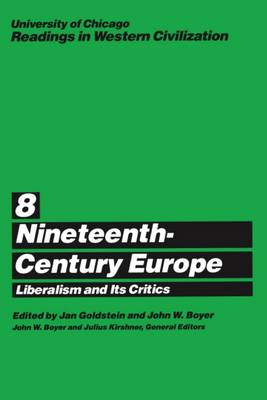 Readings in Western Civilization: Nineteenth-century Europe v.8 - Readings in Western Civilization Vol 8 (Paperback)