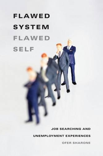 Job-search Games: Chemistry, Self-blame, and Unemployment Experiences (Hardback)