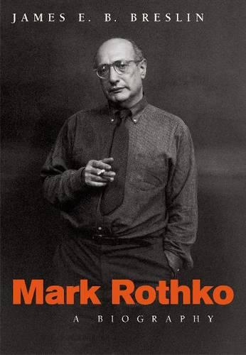 Mark Rothko: A Biography (Paperback)