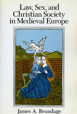 Law, Sex and Christian Society in Mediaeval Europe (Paperback)