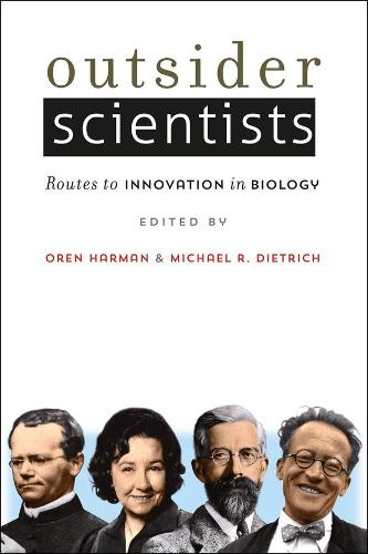 Outsider Scientists: Routes to Innovation in Biology (Hardback)