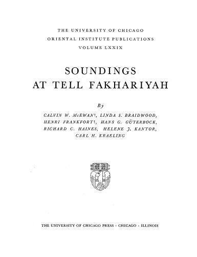 Soundings at Tell Fakhariyah - Oriental Institute Publications 79 (Hardback)
