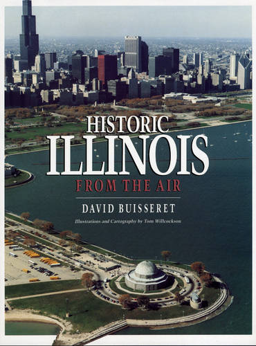 Historic Illinois from the Air (Hardback)