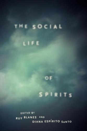 The Social Life of Spirits (Hardback)