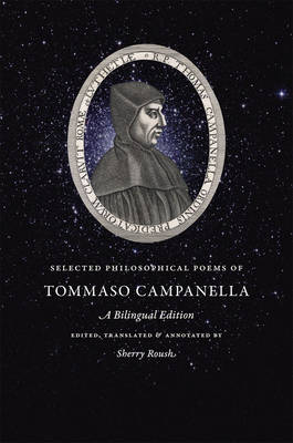 Selected Philosophical Poems of Tommaso Campanella: A Bilingual Edition (Hardback)