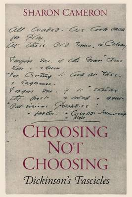 Choosing Not Choosing: Dickinson's Fascicles (Paperback)