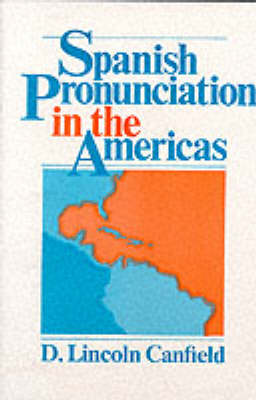 Spanish Pronunciation in the Americas (Paperback)