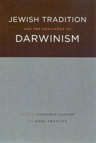 Jewish Tradition and the Challenge of Darwinism (Hardback)