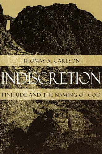 Indiscretion: Finitude and the Naming of God - Religion and Postmodernism (Paperback)