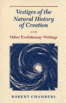 Vestiges of the Natural History of Creation (Paperback)