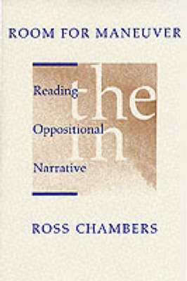 Room for Manoeuvre: Reading the Oppositional in Narrative (Paperback)