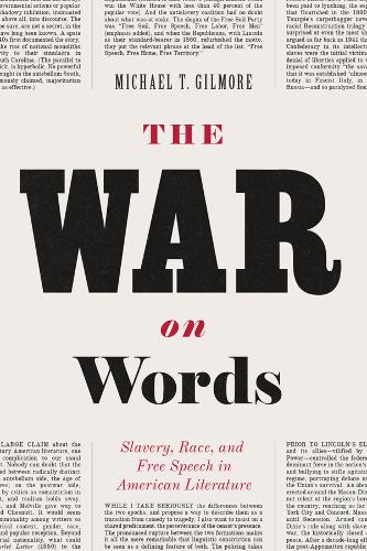 The War on Words: Slavery, Race, and Free Speech in American Literature (Paperback)