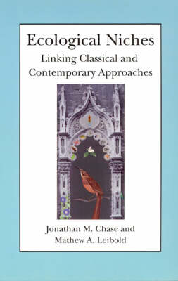 Ecological Niches: Linking Classical and Contemporary Approaches - Interspecific Interactions (Paperback)