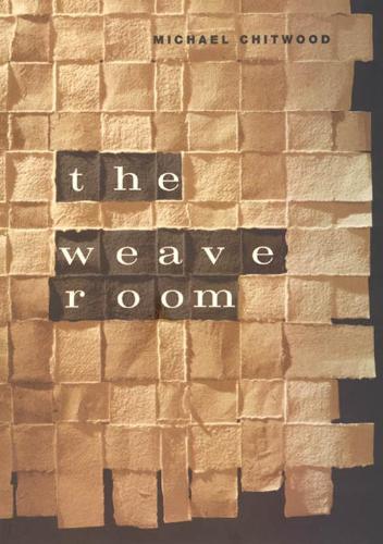 The Weave Room - Phoenix Poets (Hardback)