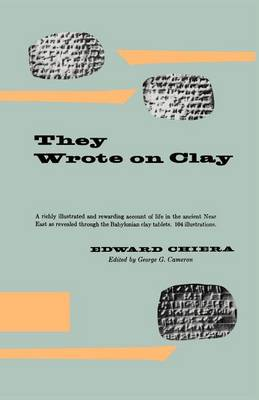 They Wrote on Clay - Phoenix Books (Paperback)