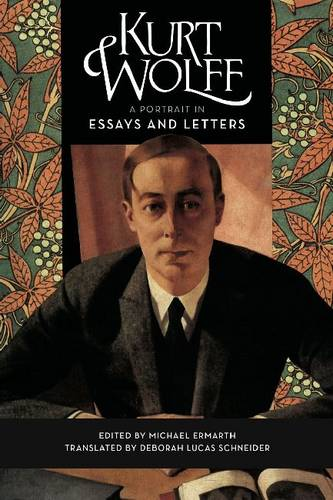 Kurt Wolff: A Portrait in Essays and Letters (Paperback)