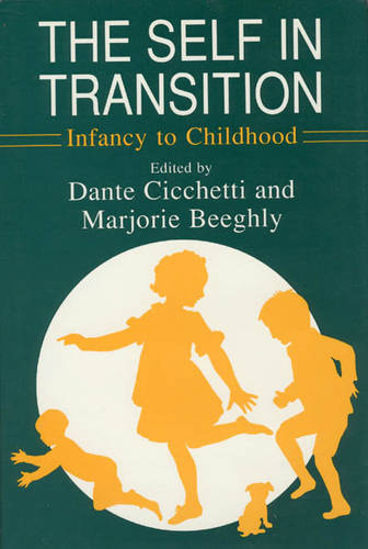 The Self in Transition: Infancy to Childhood - John D. and Catherine T. MacArthur Foundation Series (Hardback)