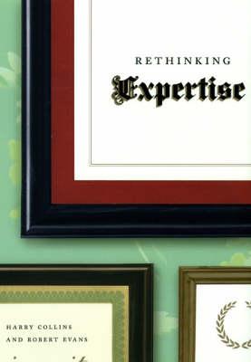 Rethinking Expertise (Hardback)