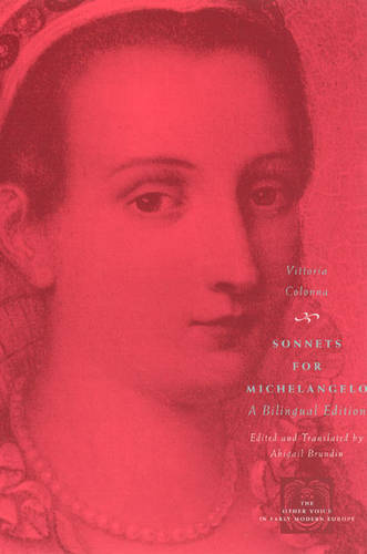 Sonnets for Michelangelo - Other Voice in Early Modern Europe (Paperback)