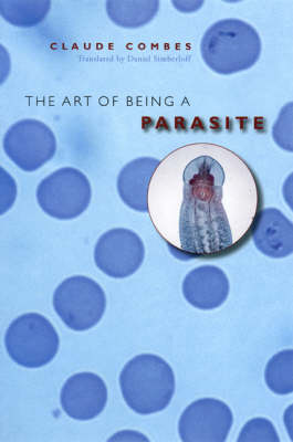 The Art of Being a Parasite (Hardback)