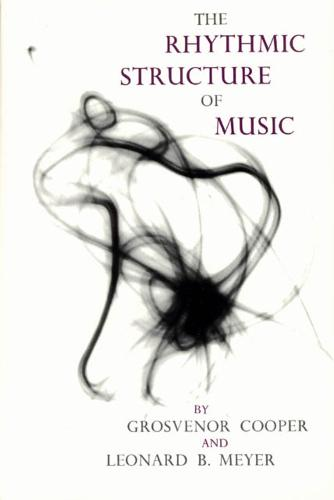The Rhythmic Structure of Music - Phoenix Books (Paperback)