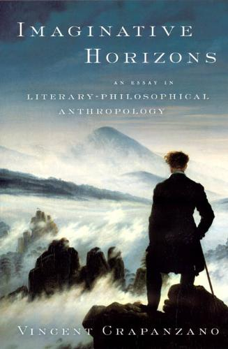 Imaginative Horizons: An Essay in Literary-Philosophical Anthropology (Paperback)