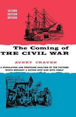 The Coming of the Civil War - Phoenix Books (Paperback)