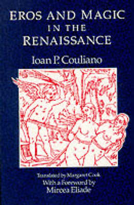 Eros and Magic in the Renaissance (Paperback)