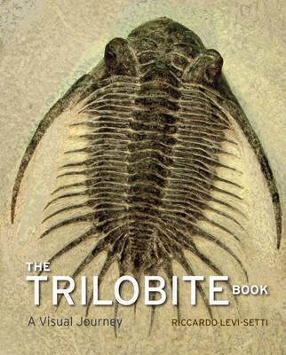 The Trilobite Book: A Visual Journey (Hardback)