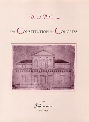 The Constitution in Congress: The Jeffersonians 1801-1829 (Hardback)